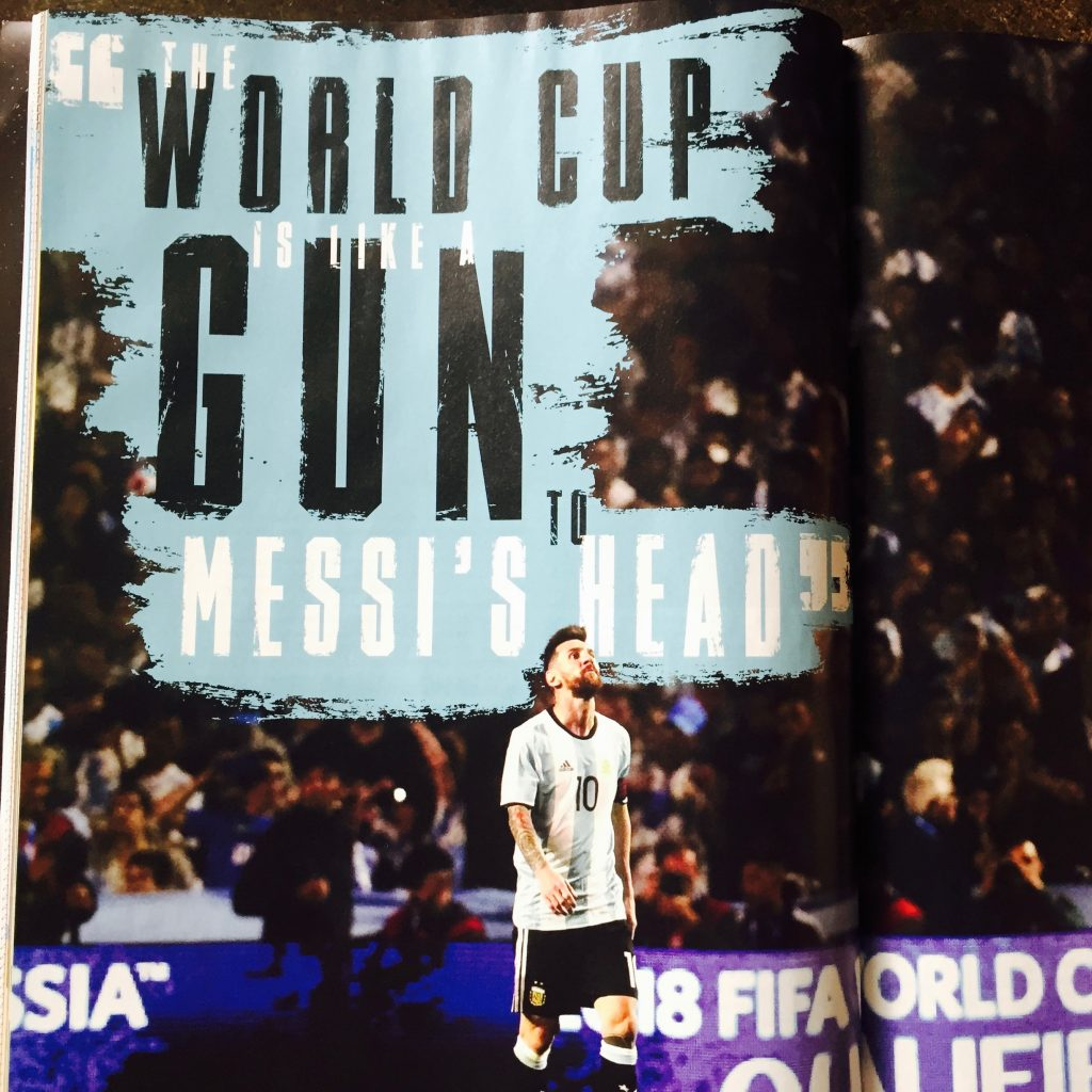 """The World Cup is like a gun to Messi's Head"""